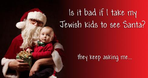 Is it Bad if I Take My Jewish Kids to See Santa?