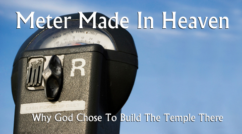 Meter Made In Heaven: Why God Chose To Build The Temple There