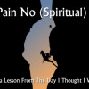 No Pain No (Spiritual) Gain: A Teshuva Lesson From The Day I Thought I