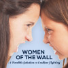 Women of the Wall: A Possible Solution To Endless Fighting
