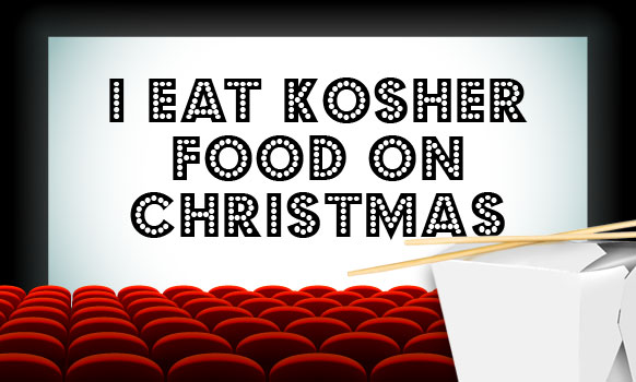 I Eat Kosher Food on Christmas