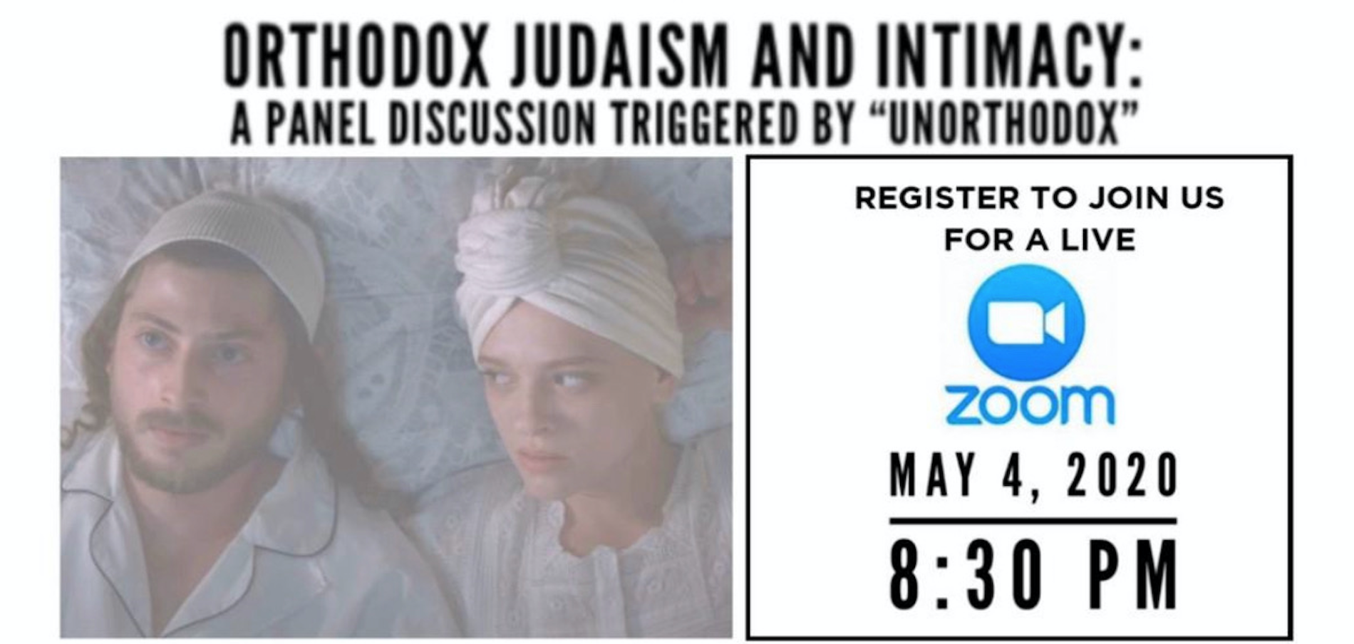 "Orthodox Judaism and Intimacy: A Zoom Panel Triggered By ""Unorthodox""'"